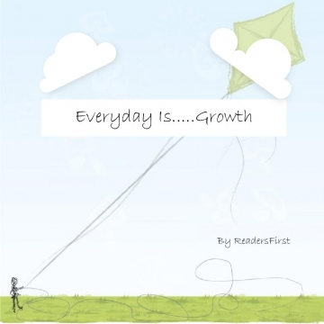 Everyday Is.....Growth!