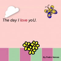 The day I love yoU.......