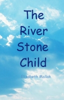 The River Stone Child