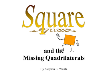 Square and the Missing Quadrilaterals
