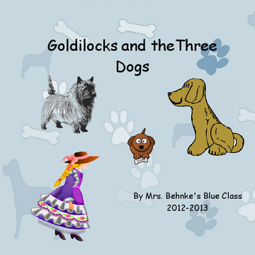 Goldilocks and the Three Dogs