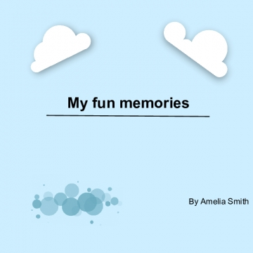 My fun memories