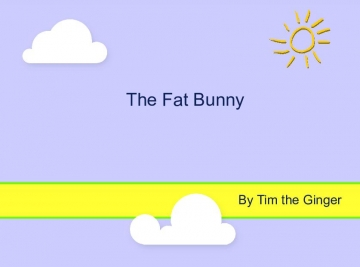 The Fat Bunny