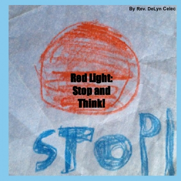Red Light: Stop and Think!