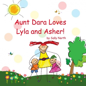 Aunt Dara Loves Lyla and Asher