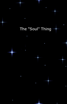 "The ""soul"" thing"