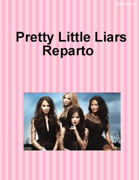 Pretty Little Liars Reparto