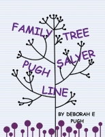 Family Tree the Pugh- Salyer Line