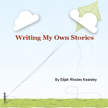 Writing My Own Stories