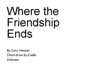 Where the Friendship Ends
