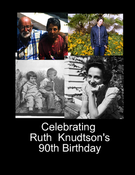 Celebrating Ruth Knudtson's 90th Birthday