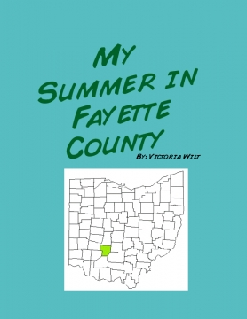 My Summer in Fayette County