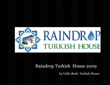 RAINDROP TURKISH HOUSE 2008