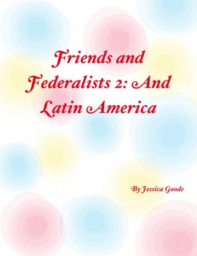 Friends and Federalists 2