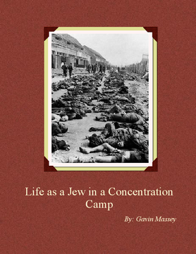 Life as a Jew in a Concentration Camp
