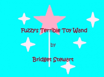 Fuzzy's Terrible Toy Wand