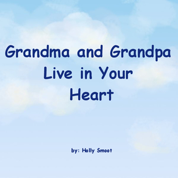 Grandma and Grandpa Live in Your Heart