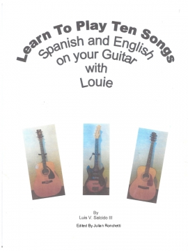 Learn To Play 10 Songs Spanish and English on your Guitar with Louie