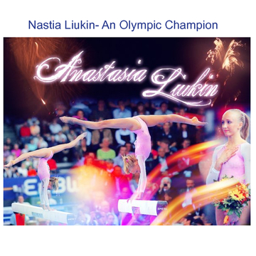 Nastia Liukin- An Olympic Champion