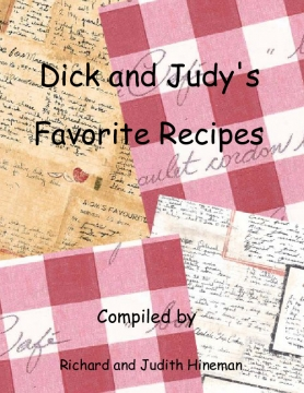 Dick and Judy's Favorite Recipes