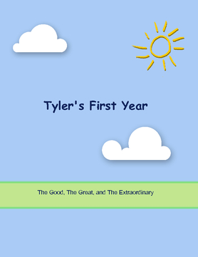 Tyler's First Year