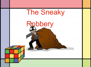 The Sneaky Robbery