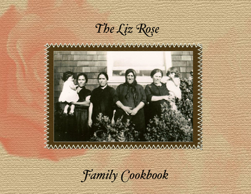 The Liz Rose Family Cookbook