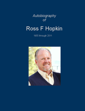 Autobiography of Ross F Hopkin