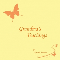 Grandma's Teachings