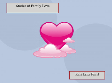 Stories of Family Love