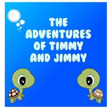 The Adventures of Timmy and Jimmy