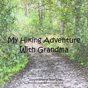 My Hiking Adventure With Grandma