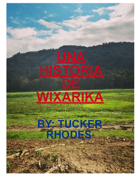 THE WIXARIKA TRIBE