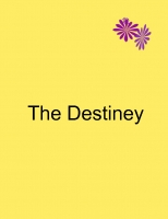 The Destiny