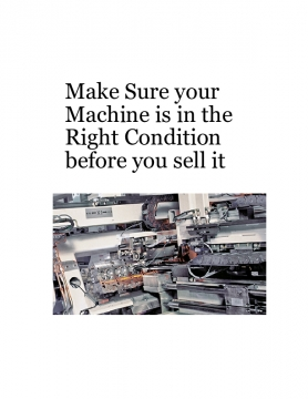 Make Sure your Machine is in the Right Condition before you sell it