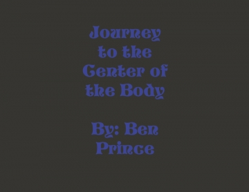 Journey to the Center of the Body