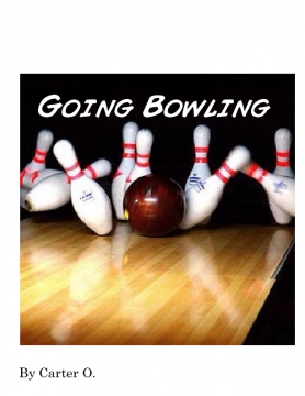 Going Bowling