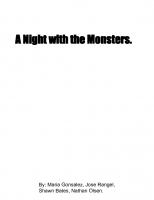 A night with the monsters.