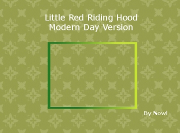 Little Red Riding Hood (Modern Version)