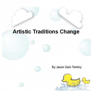 Artistic traditions change