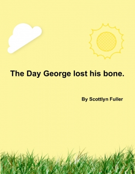 The day George lost his Bone