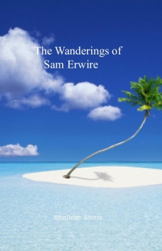 The Wanderings of Sam Erwire