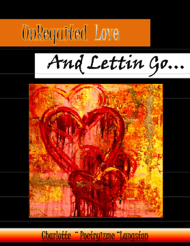 Unrequited Love and Letting Go