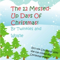 The 12 Messed-Up Days Of Christmas