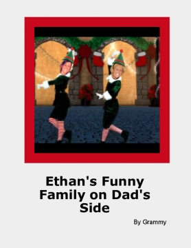 Ethan's Funny Family on Dad's Side