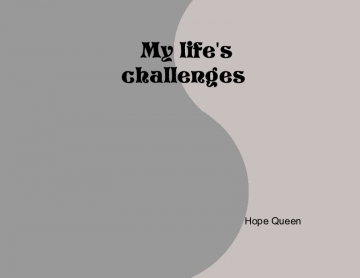 My life challenges