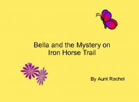 Bella and the Mystery on Iron Horse Trail