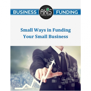 Small Ways in Funding Your Small Business