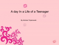 A day in a life of a teenager
