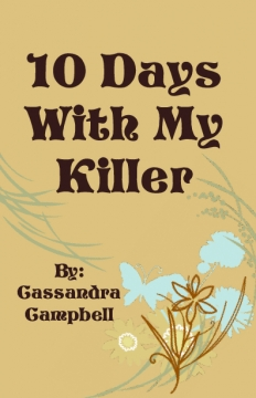 10 Days With My Killer